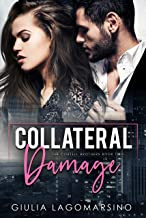 Collateral Damage: A Small Town Romance (The Cortell Brothers Book 2)