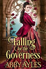 Falling for the Governess: A Historical Regency Romance Book (Falling for the Hartfield Ladies) Kindle Edition