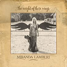 miranda lambert the weight of these wings mp3