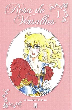Rosa de Versalhes - Volume 1