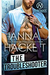The Troubleshooter (Norcross Security Book 2) Kindle Edition