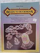 Beads to Buckskins, Vol. 7