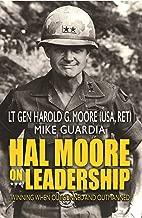 hal moore leadership principles