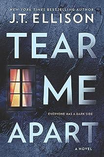 Tear Me Apart: A Novel