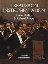 Hector Berlioz and Richard Strauss: Treatise on Instrumentation