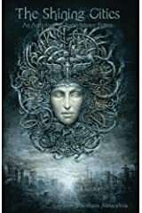 The Shining Cities: An Anthology of Pagan Science Fiction Kindle Edition