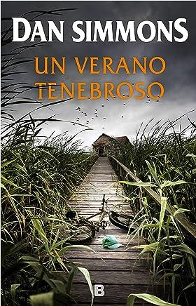 Un verano tenebroso (Spanish Edition)