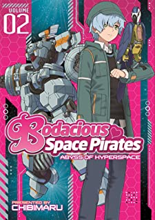 Bodacious Space Pirates: Abyss of Hyperspace Vol. 2