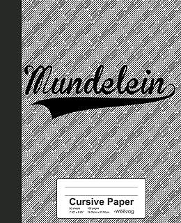 Cursive Paper: MUNDELEIN Notebook
