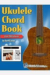 Ukulele Chord Book - Over 300 Chords Kindle Edition