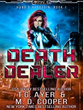 Death Dealer: An Assassin's Tale of Sci-Fi Action and Adventure (Aeon 14: Hand's Assassin Book 1) (English Edition)