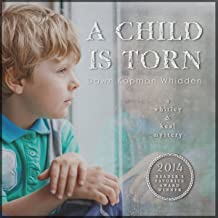 A Child Is Torn: Whitley & Keal Mystery, Book 1