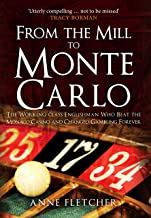 From the Mill to Monte Carlo: The Working-Class Englishman Who Beat the Monaco Casino and Changed Gambling Forever