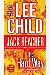 The Hard Way: A Jack Reacher Novel Kindle Edition