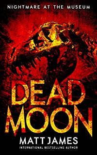 NIGHTMARE AT THE MUSEUM: A Post-Apocalyptic Thriller (Dead Moon Short Stories Book 1)