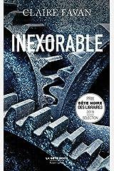 Inexorable (La bête noire) Format Kindle