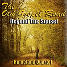 The Old Gospel Road Beyond the Sunset