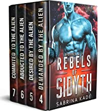 Rebels of Sidyth Series (Books 4 - 7): A Sci-Fi Alien Romance Collection (English Edition)