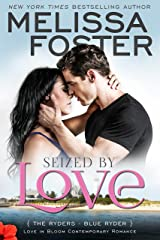 Seized by Love (Love in Bloom: The Ryders): Blue Ryder Kindle Edition