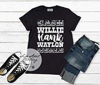 Cash Willie Hank Waylon Merle T shirt - baby, toddler, youth, women, men country music, country concert, country music festival
