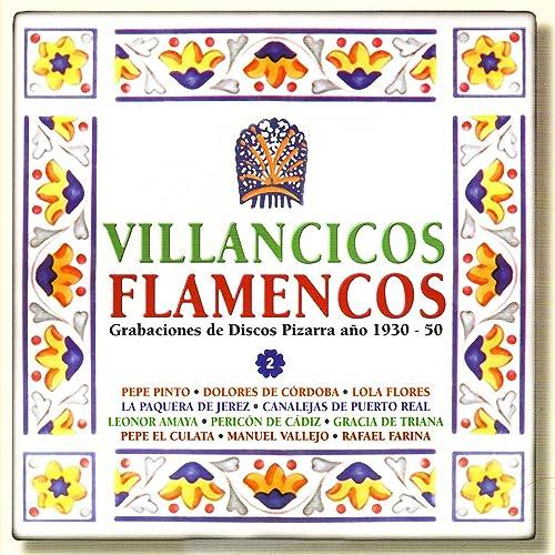 Villancicos Flamencos - Grabaciones de Discos Pizarra año 1930-50, Vol. 2