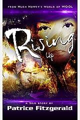 Rising Up: a Silo story (Karma Book 4) Kindle Edition