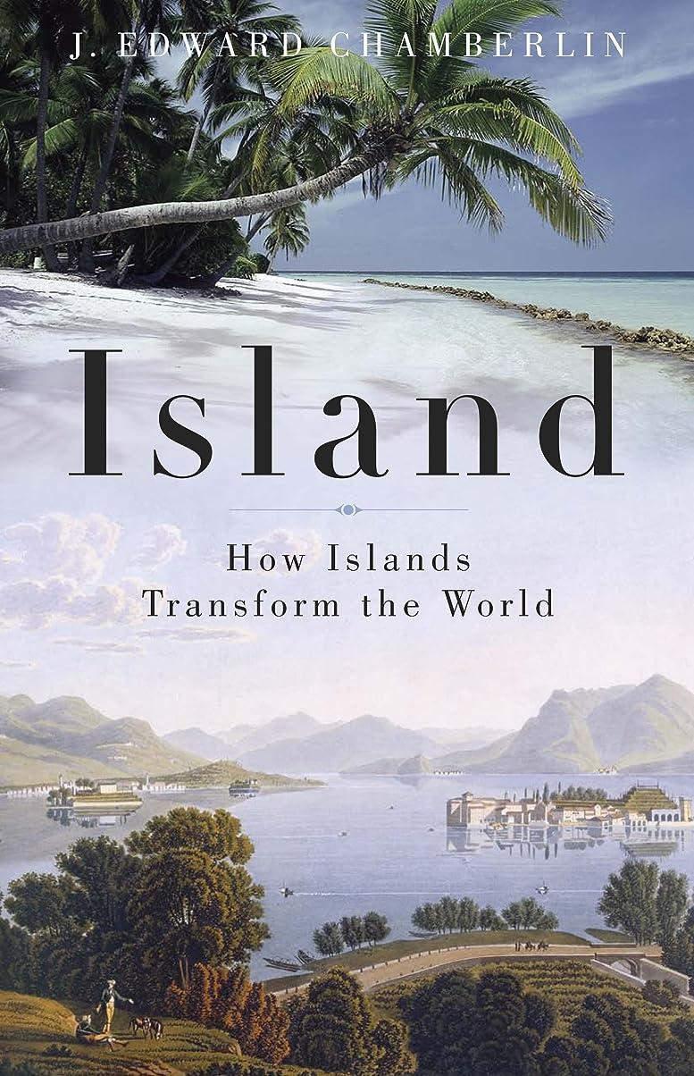 それに応じてアミューズ空Island: How Islands Transform the World (English Edition)