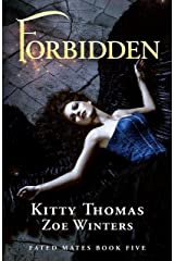Forbidden: Fated Mates Book 5 Kindle Edition