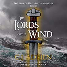 The Lords of the Wind: The Saga of Hasting the Avenger, Book 1