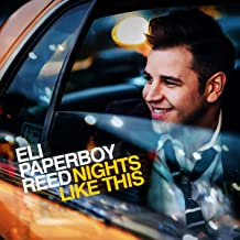 Best eli paperboy reed nights like this Reviews