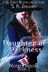 Daughter of Darkness: Wayfield Witches Book 1 (Wayfield Witches Series 2) Kindle Edition