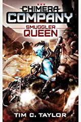 Smuggler Queen (Chimera Company Book 4) Kindle Edition