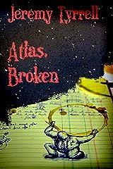 Atlas, Broken Kindle Edition