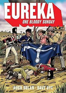 Eureka: One bloody Sunday