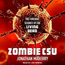 Zombie CSU: The Forensic Science of the Living Dead
