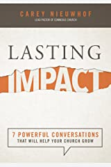 Lasting Impact: 7 Powerful Conversations That Will Help Your Church Grow (English Edition) Format Kindle