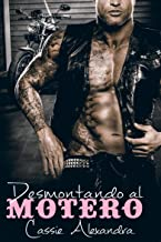 Desmontando al motero (Spanish Edition)