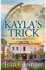 Kayla's Trick (The Tour Series Book 6) Kindle Edition