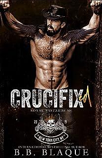 Crucifixed (Royal Bastards MC: NYC Book 2)