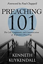 Preaching 101: The Call, Components, and Communication of Expository Preaching