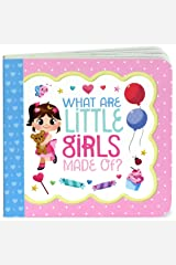 What Are Little Girls Made Of: Keepsake Greeting Card Board Book Board book