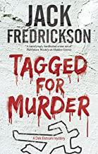 Tagged for Murder: A PI mystery set in Chicago (A Dek Elstrom Mystery Book 7)