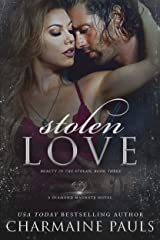 Stolen Love: A Diamond Magnate Novel (Beauty in the Stolen Book 3) (English Edition) Format Kindle