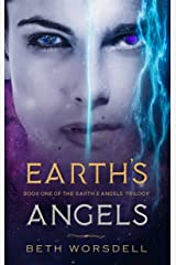 Earth's Angels: YA Edition. (The Earth's Angels Trilogy YA editions Book 1) (English Edition) Kindle版