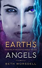 Earth's Angels: YA Edition (The Earth's Angels Trilogy Book 1) (English Edition)