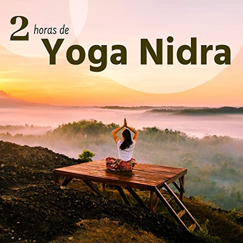 2 Horas de Yoga Nidra - Fondo de Música Tranquila con ...