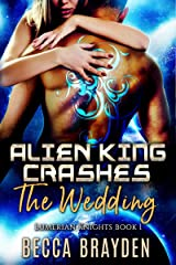 Alien King Crashes the Wedding (Lumerian Knights Book 1) (English Edition) Format Kindle