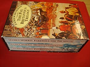 FAREWELL THE TRUMPETS: An Imperial Retreat : Part Three of the Pax Britannica Trilogy
