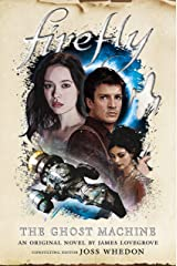 Firefly - The Ghost Machine Kindle Edition