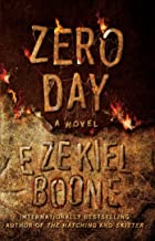 Zero Day: A Novel (3) (The Hatching Series)